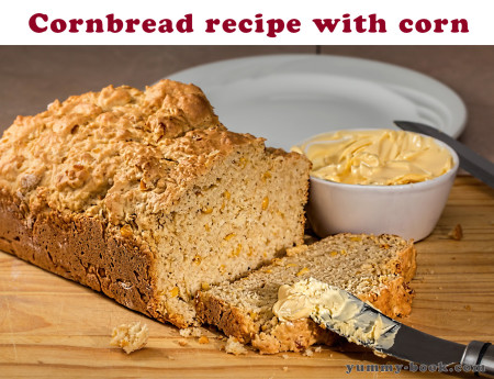 Cornbread recipe with corn